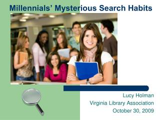 Millennials� Mysterious Search Habits