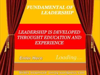 FUNDAMENTAL OF               LEADERSHIP