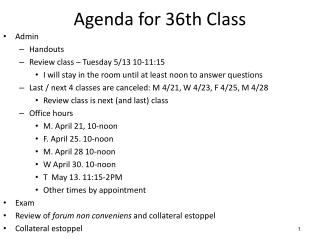 Agenda for 36th Class