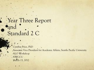 Year Three Report  and Standard 2 C