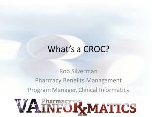 What's a CROC?
