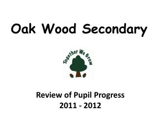 Oak Wood Secondary