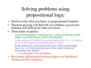 Solving problems using propositional logic