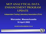mcp analytical data enhancement program update  independent testing laboratory association itla