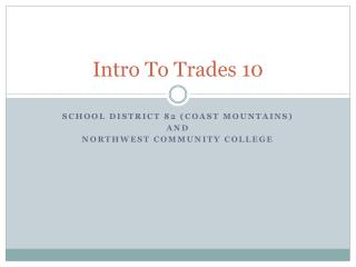 Intro To Trades 10