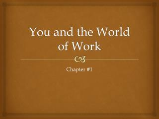 You and the World of Work