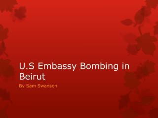 U.S Embassy Bombing in Beirut