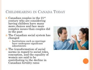 Childbearing in Canada Today