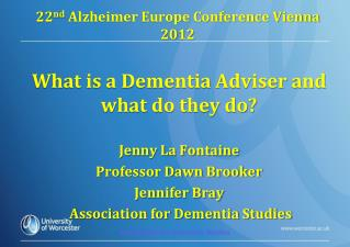 22 nd  Alzheimer Europe Conference Vienna 2012