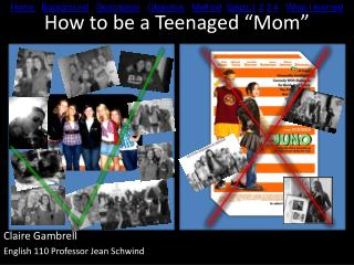 "How to be a Teenaged ""Mom"""