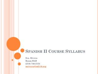 Spanish II  Course Syllabus