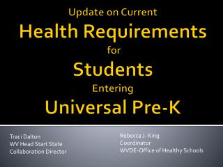 Update on Current  Health Requirements  for  Students  Entering  Universal Pre-K