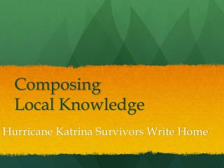 Composing  Local Knowledge