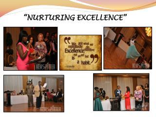 """""""NURTURING EXCELLENCE"""""""