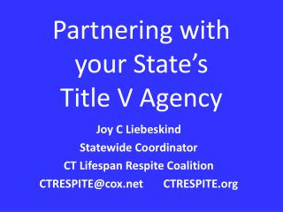Partnering with your State's Title V Agency