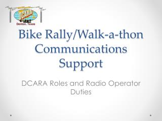 Bike Rally/Walk-a-thon Communications Support