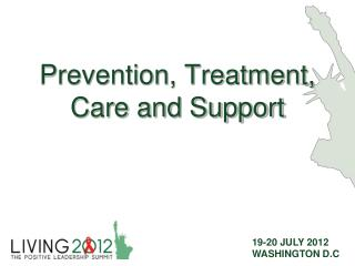 Prevention, Treatment, Care and Support