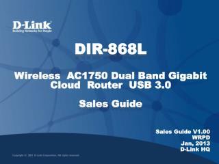 Sales Guide V1.00 WRPD Jan, 2013 D-Link HQ