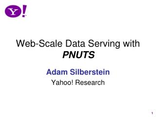 Web-Scale Data Serving with  PNUTS