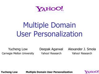 Multiple Domain User Personalization
