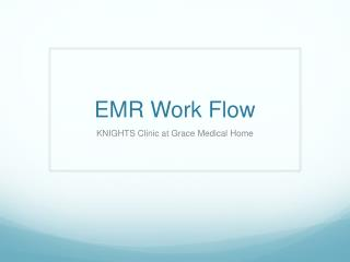 EMR Work Flow