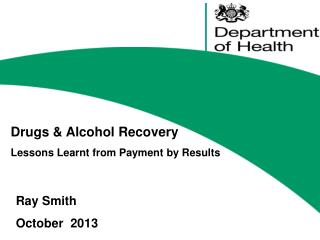 Drugs & Alcohol Recovery  Lessons Learnt from Payment by Results