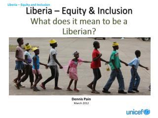 Liberia – Equity & Inclusion