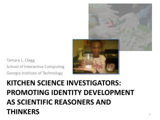 Kitchen Science Investigators: Promoting Identity Development as Scientific  Reasoners  and Thinkers