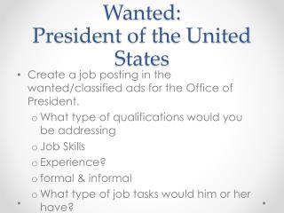Wanted: President of the United States