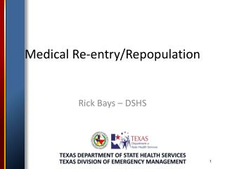 Medical Re-entry/Repopulation