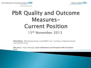 PbR Quality and Outcome Measures-  Current Position