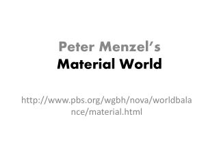 Peter  Menzel's Material World