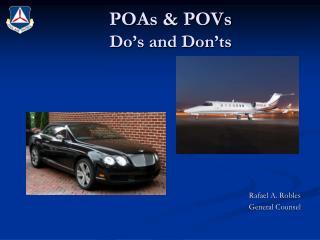 POAs & POVs  Do's and Don'ts