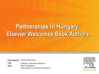 Partnerships in Hungary :  Elsevier Welcomes Book Authors