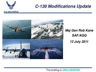 C-130 Modifications Update