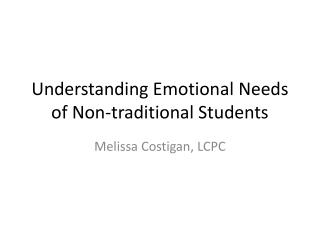 Understanding Emotional Needs of Non-traditional Students