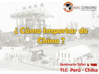 Seminario-Taller TLC  Perú - China