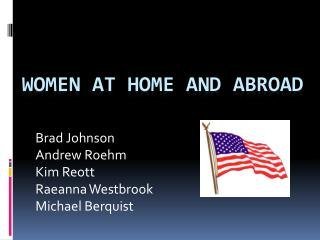 Women at Home and Abroad