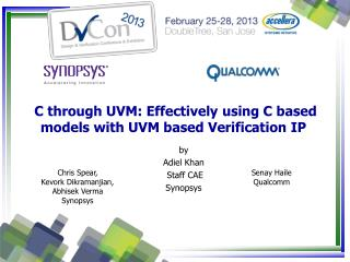 C through UVM: Effectively using C based models with UVM based Verification IP
