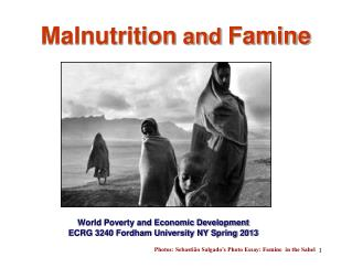 Malnutrition  and  Famine