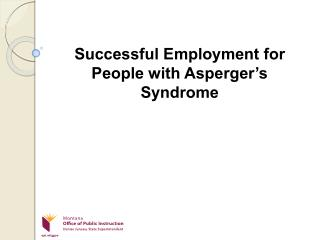 Successful Employment for People with Asperger's Syndrome