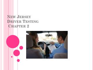 New Jersey Driver  Testing  Chapter 2