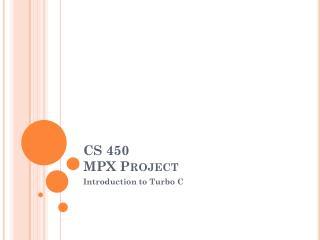 CS 450 MPX Project