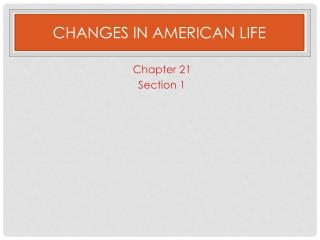 Changes in American Life