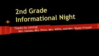 2nd Grade Informational Night