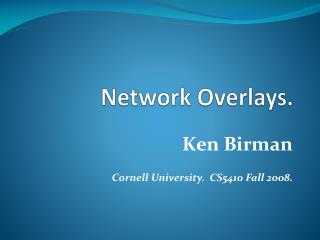 Network Overlays.