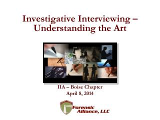 Investigative Interviewing – Understanding the Art