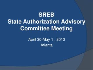 SREB State Authorization Advisory Committee Meeting