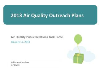 2013 Air Quality Outreach Plans