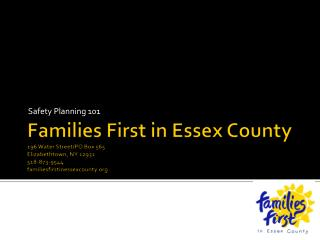 Families First in Essex County 196 Water Street/PO Box 565  Elizabethtown, NY 12932 518-873-9544 familiesfirstinessexco